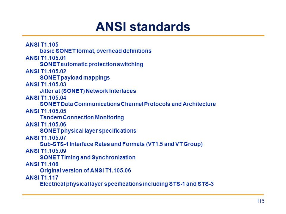 ANSI standards ANSI T1.105 basic SONET format, overhead definitions