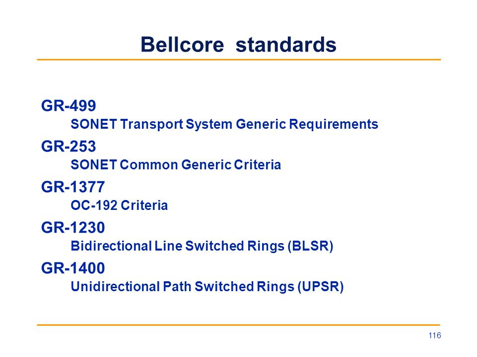 Bellcore standards GR-499 GR-253 GR-1377 GR-1230 GR-1400
