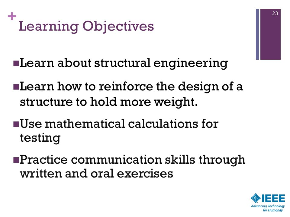 Learning Objectives Learn about structural engineering