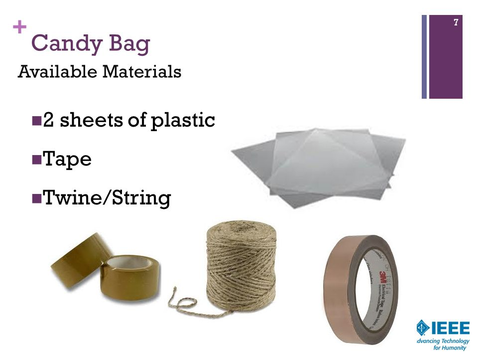 Candy Bag 2 sheets of plastic Tape Twine/String Available Materials