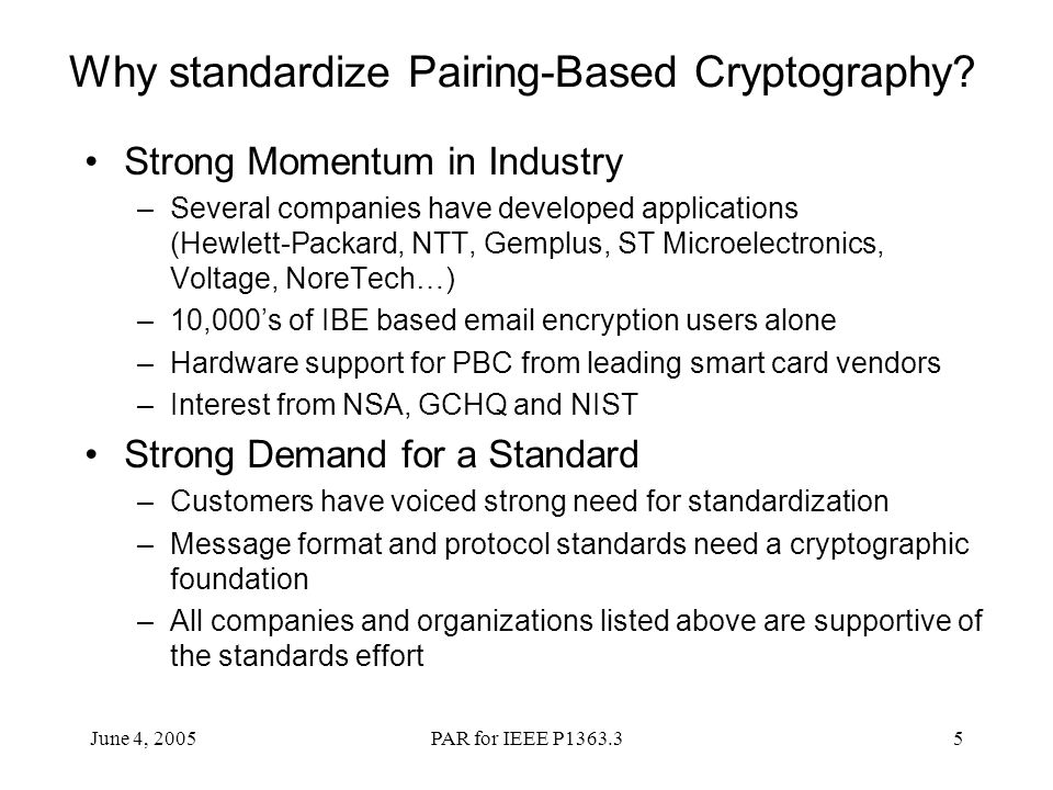 Why standardize Pairing-Based Cryptography