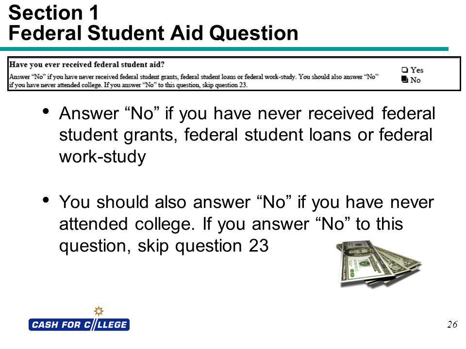 Section 1 Federal Student Aid Question