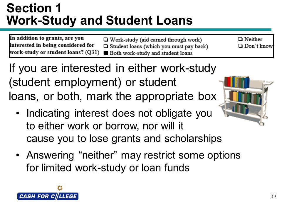 Section 1 Work-Study and Student Loans
