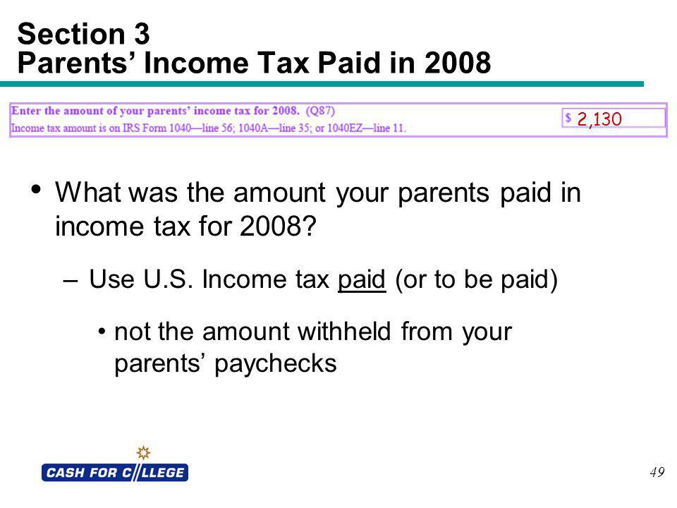 Section 3 Parents' Income Tax Paid in 2008