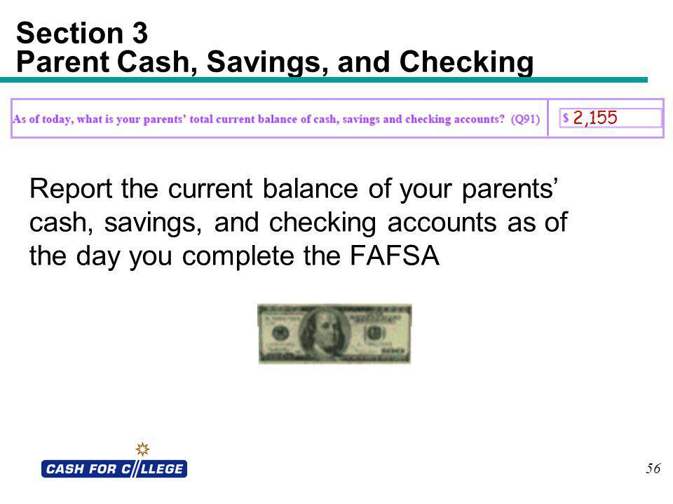 Section 3 Parent Cash, Savings, and Checking