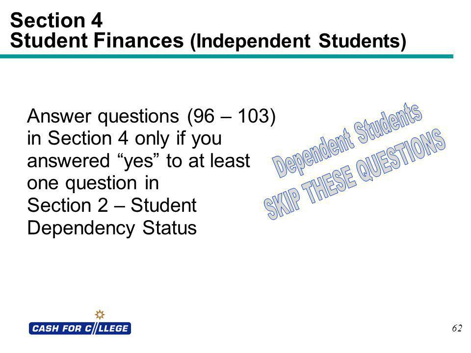 Section 4 Student Finances (Independent Students)