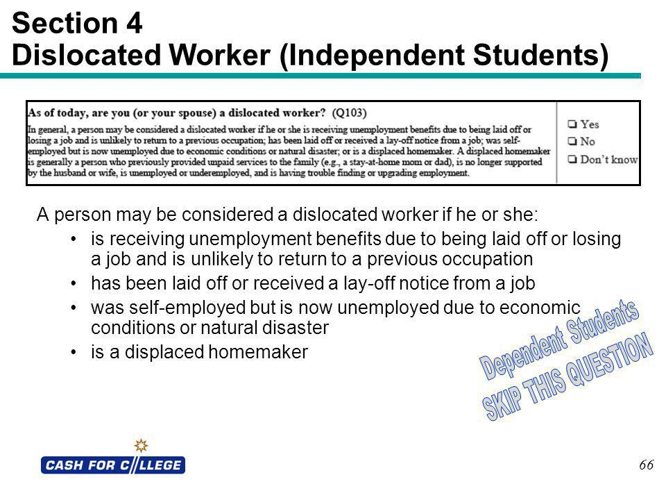 Section 4 Dislocated Worker (Independent Students)