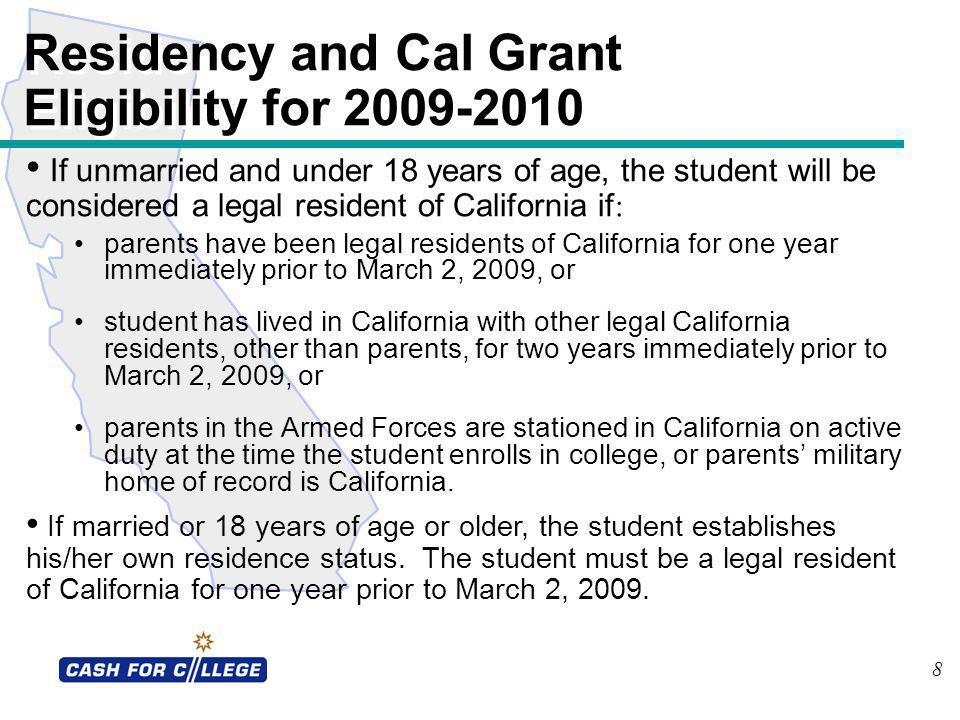 Residency and Cal Grant Eligibility for 2009-2010