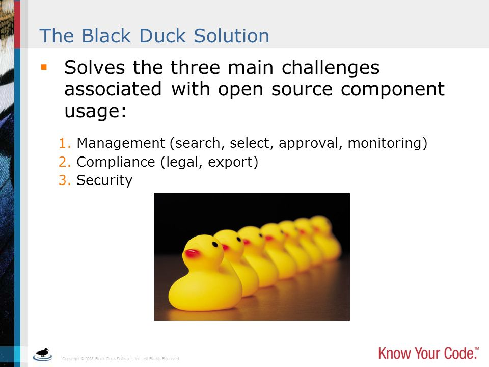 The Black Duck Solution