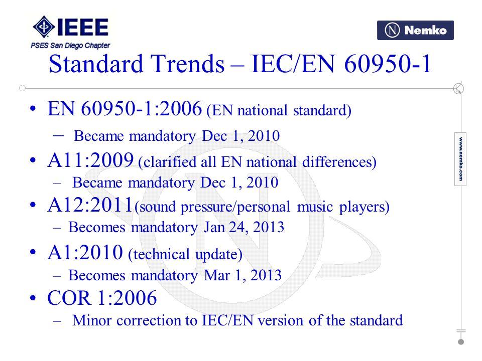 Standard Trends – IEC/EN 60950-1