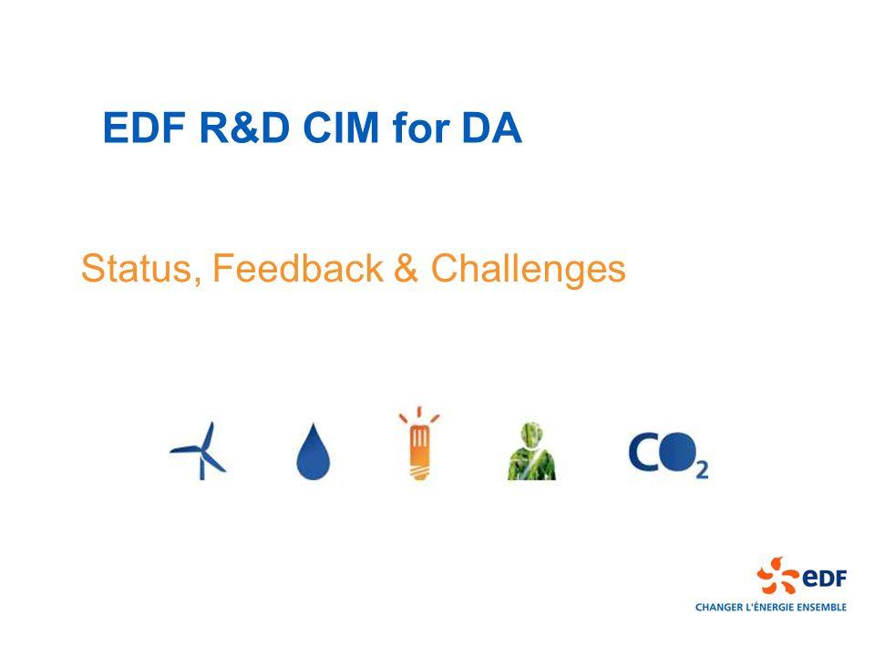 EDF R&D CIM for DA Status, Feedback & Challenges