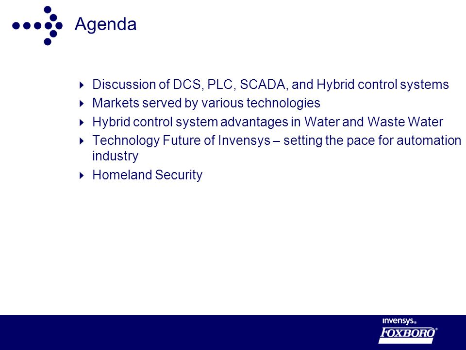 Agenda Discussion of DCS, PLC, SCADA, and Hybrid control systems