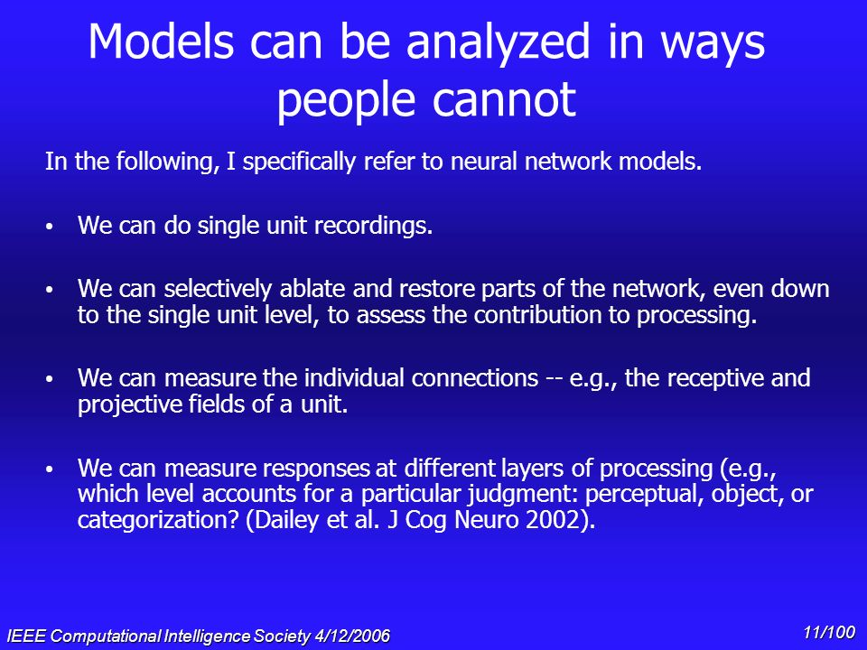 Models can be analyzed in ways people cannot