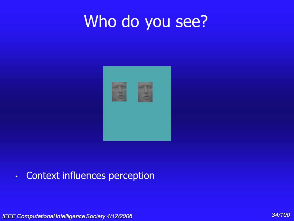 Who do you see Context influences perception