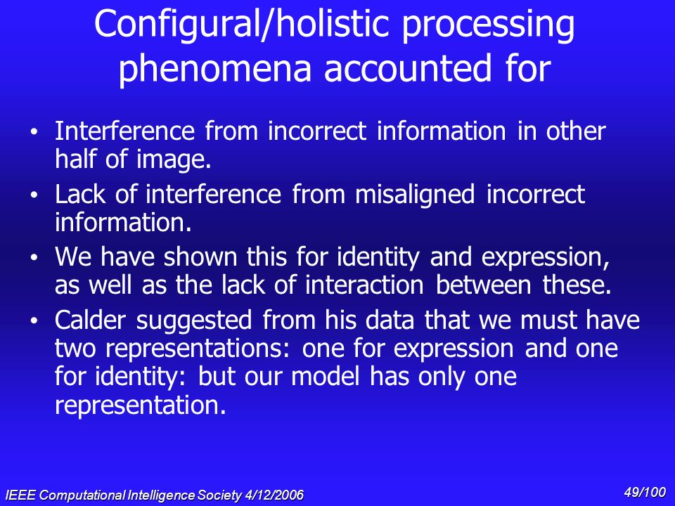 Configural/holistic processing phenomena accounted for
