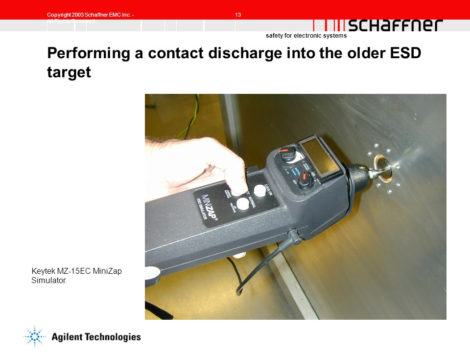 Performing a contact discharge into the older ESD target
