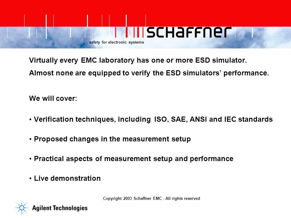 Copyright 2003 Schaffner EMC - All rights reserved