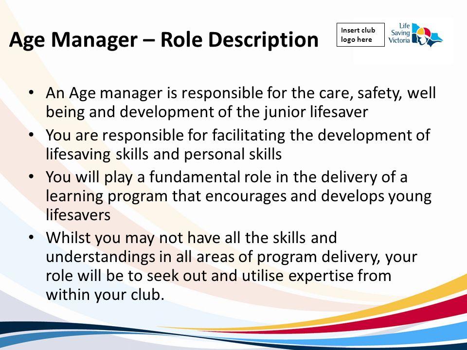 Age Manager – Role Description