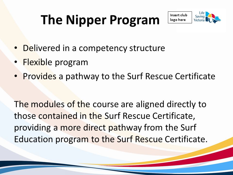 The Nipper Program Delivered in a competency structure