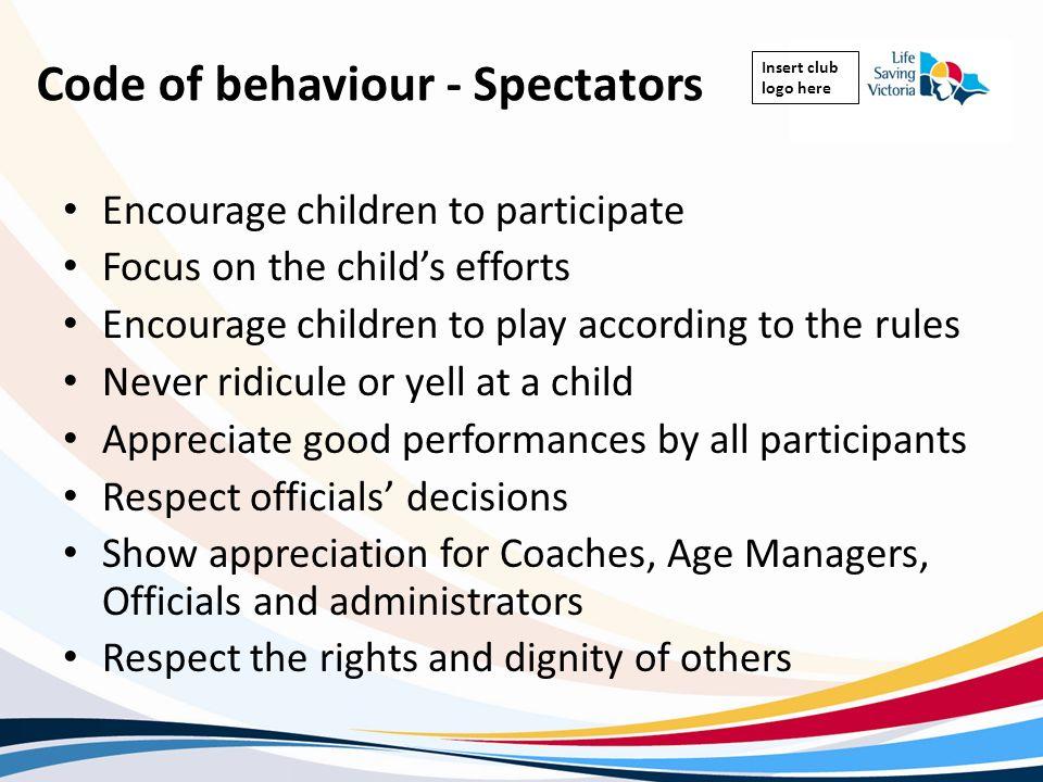 Code of behaviour - Spectators