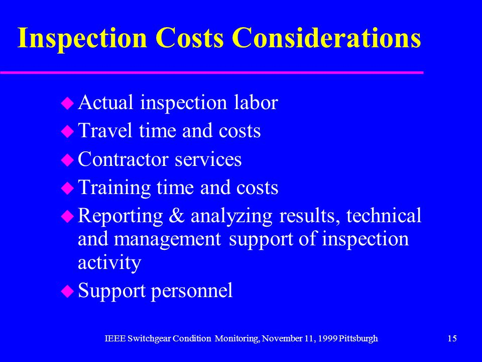 Inspection Costs Considerations
