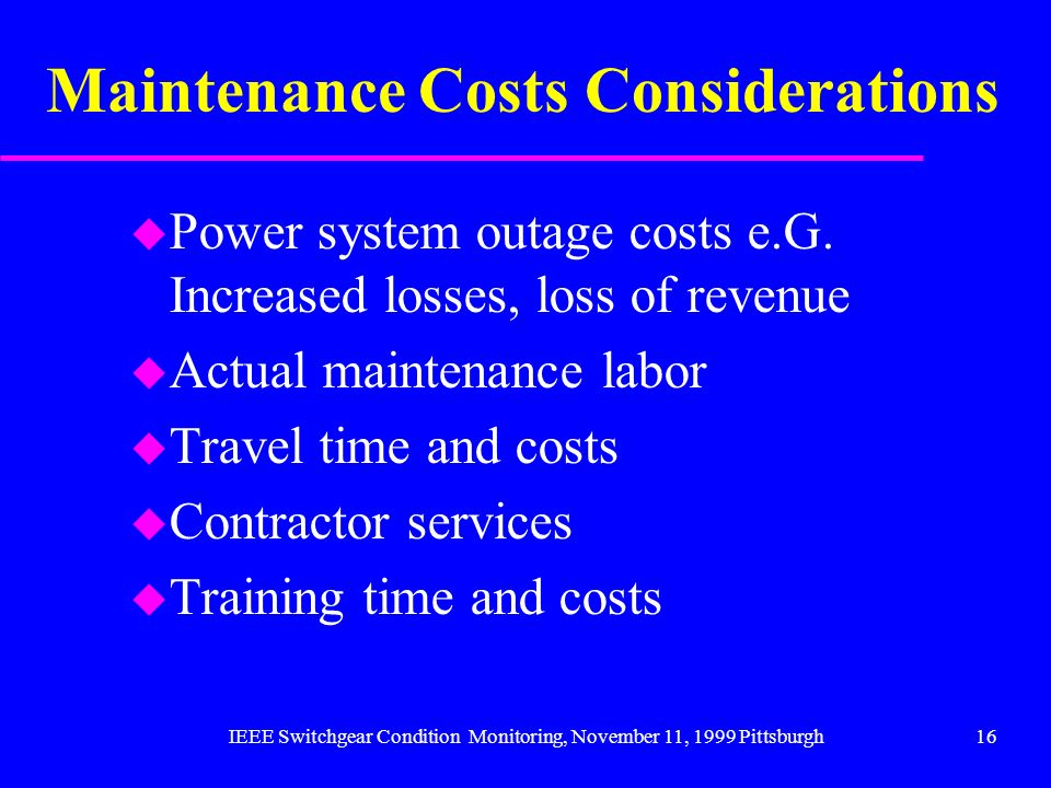 Maintenance Costs Considerations