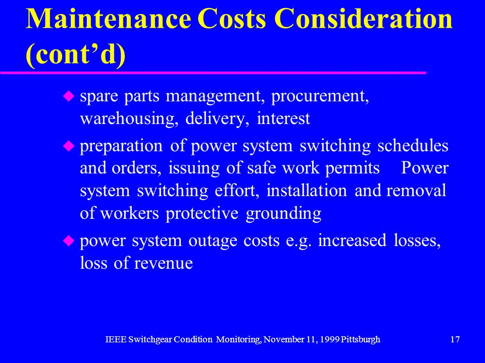 Maintenance Costs Consideration (cont'd)