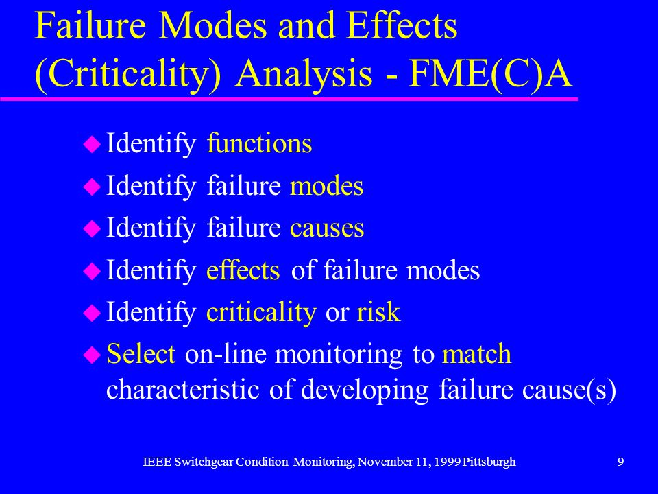 Failure Modes and Effects (Criticality) Analysis - FME(C)A