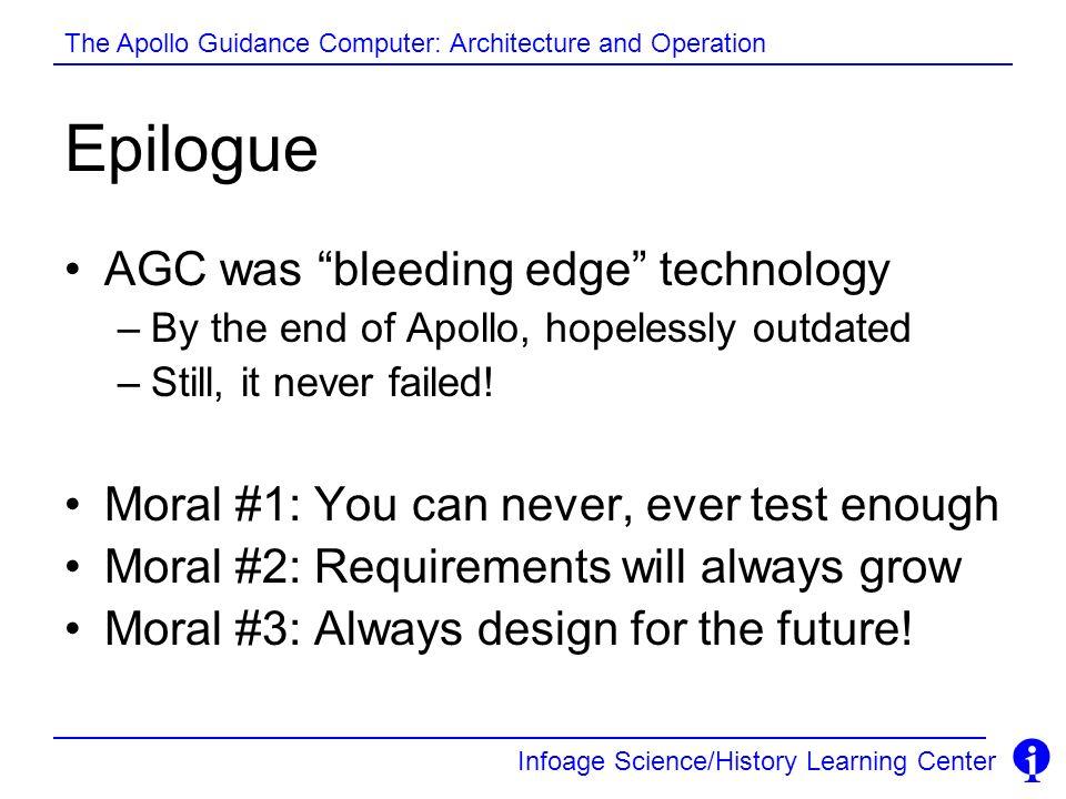 Epilogue AGC was bleeding edge technology