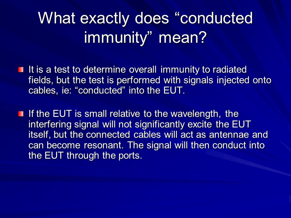 What exactly does conducted immunity mean