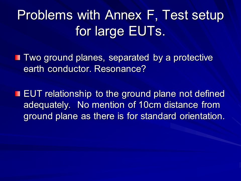 Problems with Annex F, Test setup for large EUTs.