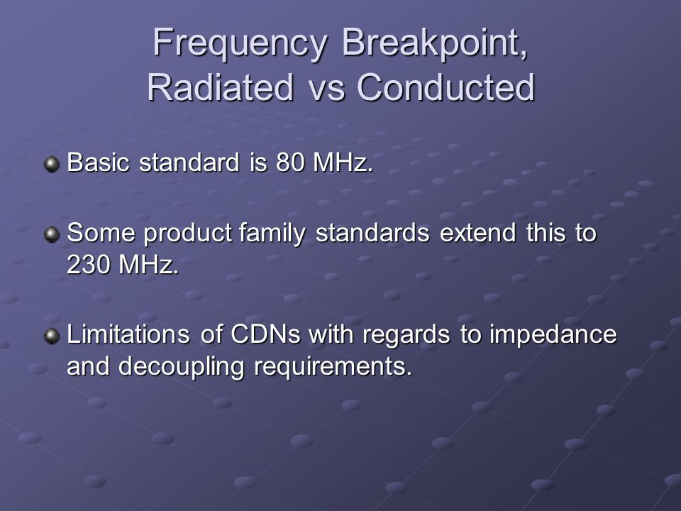 Frequency Breakpoint, Radiated vs Conducted