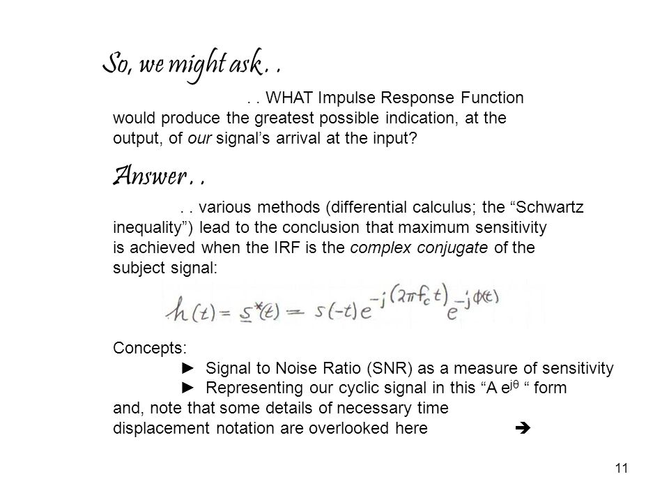 So, we might ask . . Answer WHAT Impulse Response Function