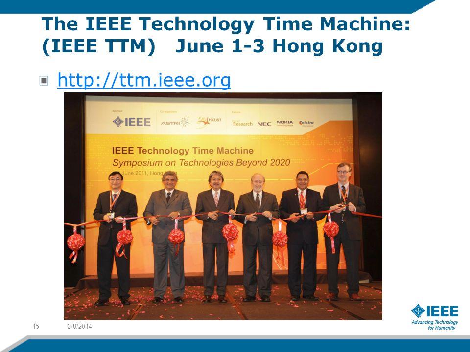 The IEEE Technology Time Machine: (IEEE TTM) June 1-3 Hong Kong