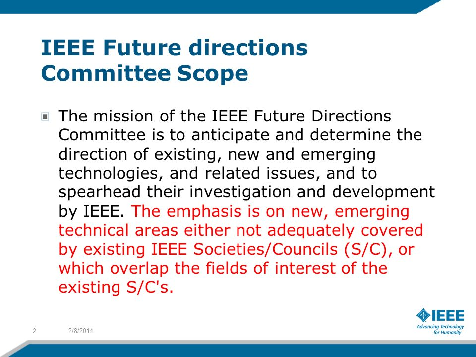 IEEE Future directions Committee Scope