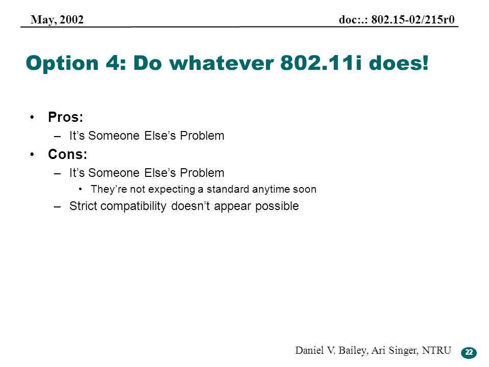 Option 4: Do whatever 802.11i does!