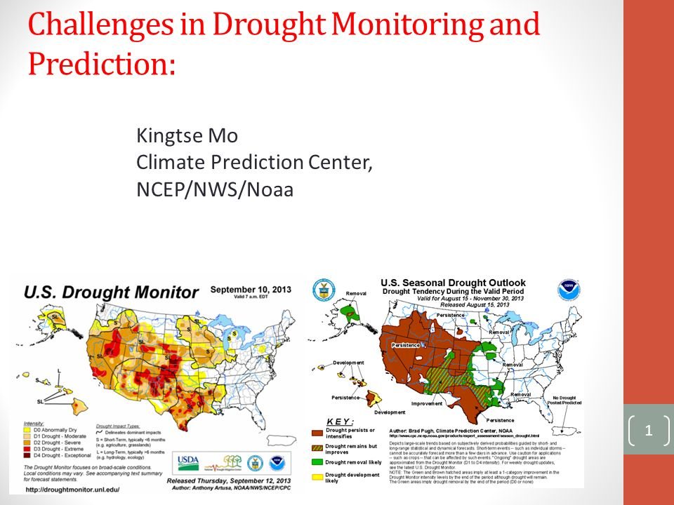 Challenges In Drought Monitoring And Prediction