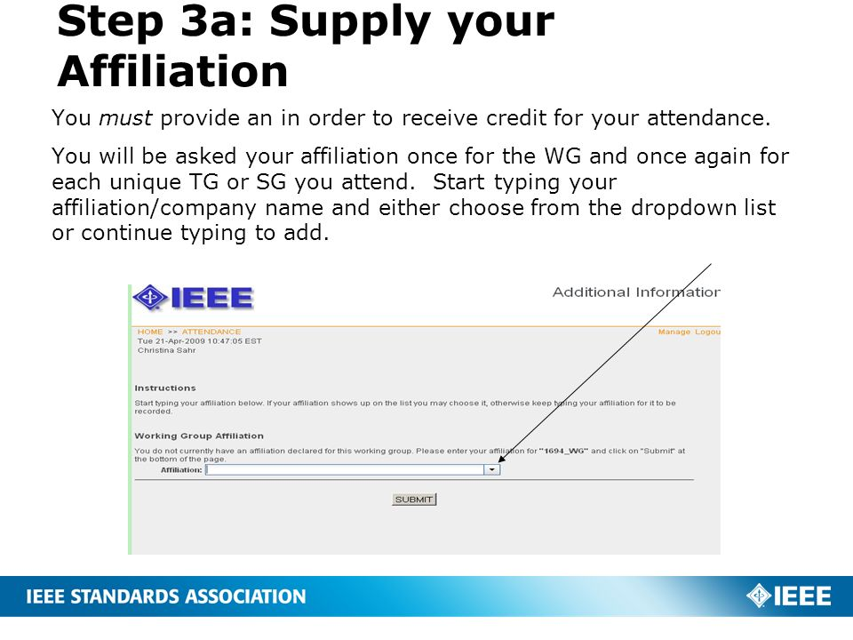 Step 3a: Supply your Affiliation