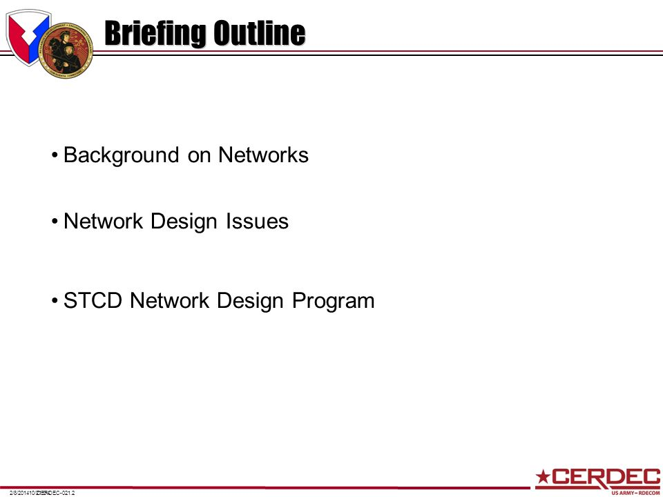 Briefing Outline Background on Networks Network Design Issues