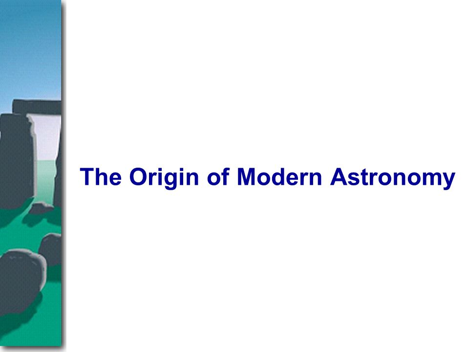 the origin of modern astronomy essay History of astronomy research papers look into the earliest studies of the stars and sky.