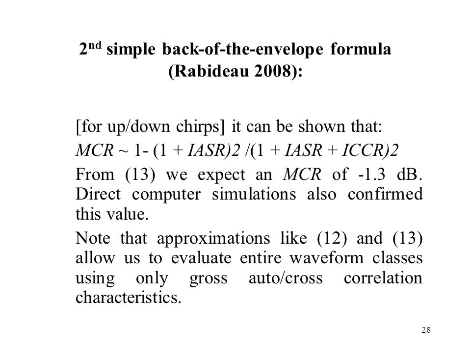 2nd simple back-of-the-envelope formula (Rabideau 2008):