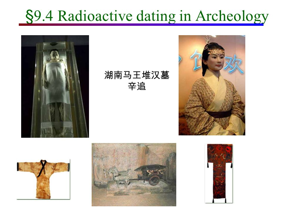 radioactive isotopes archaeological dating Radiometric dating is a technique used to date materials based and are so used for historical or archaeological is a radioactive isotope of.