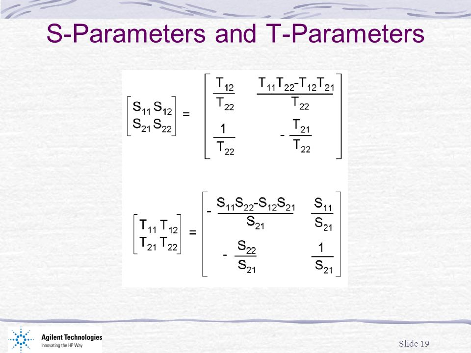 S-Parameters and T-Parameters