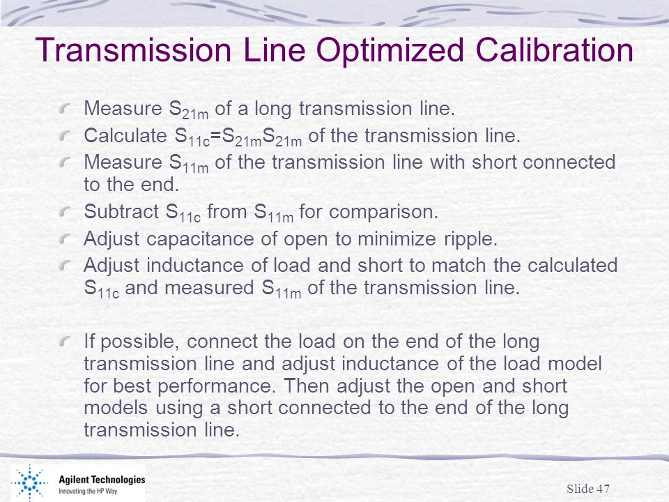 Transmission Line Optimized Calibration