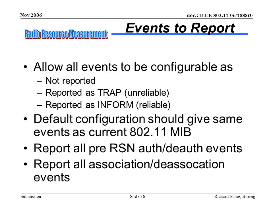 Events to Report Allow all events to be configurable as