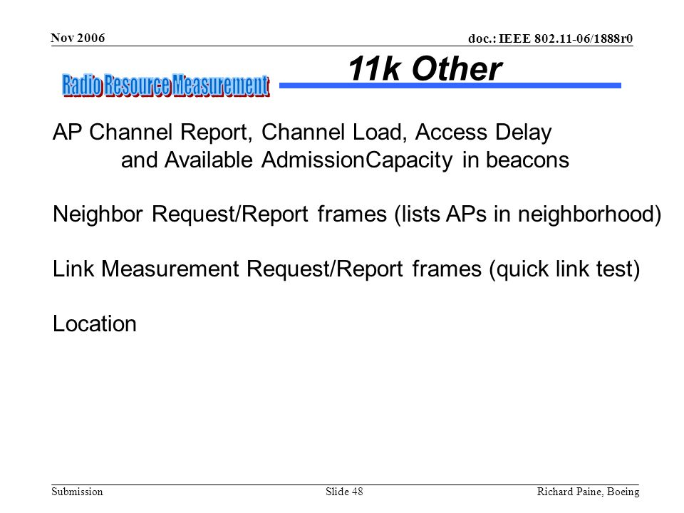 11k Other AP Channel Report, Channel Load, Access Delay