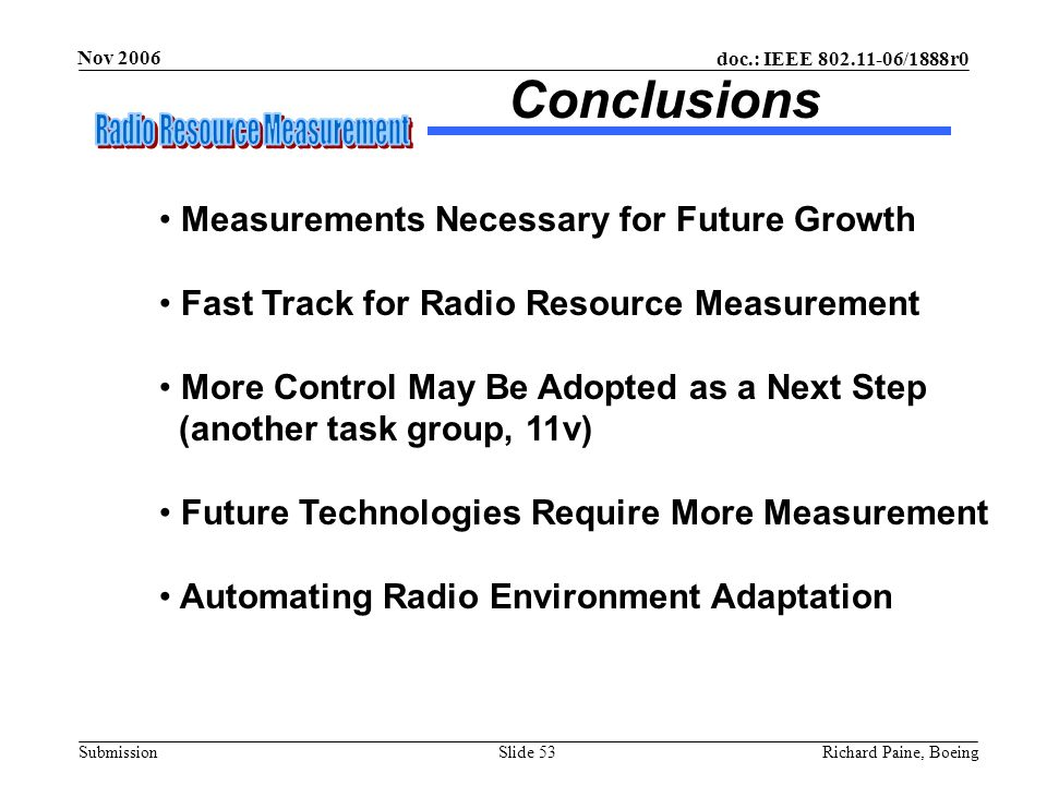 Conclusions Measurements Necessary for Future Growth