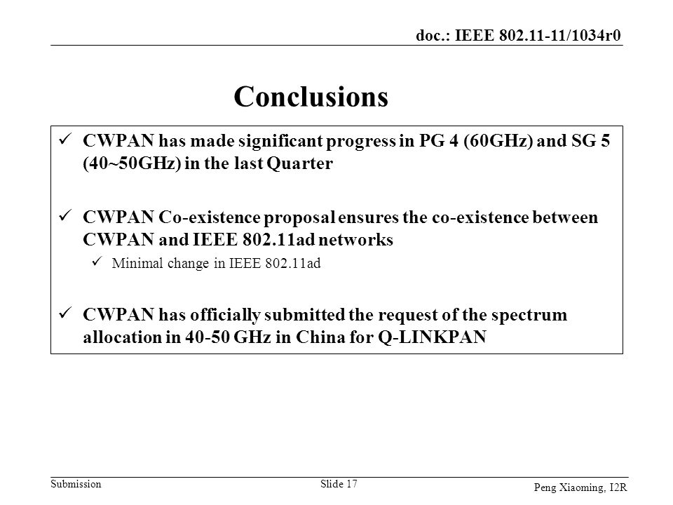 doc.: IEEE 802.11-11/1034r0 Conclusions. CWPAN has made significant progress in PG 4 (60GHz) and SG 5 (40~50GHz) in the last Quarter.