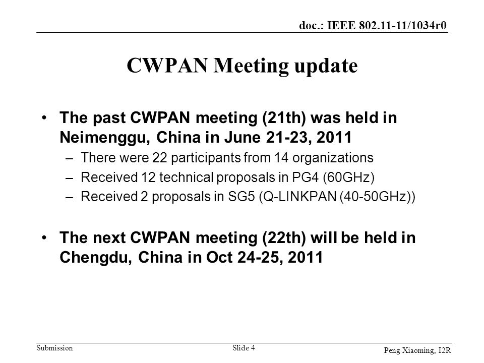 CWPAN Meeting update The past CWPAN meeting (21th) was held in Neimenggu, China in June 21-23, 2011.