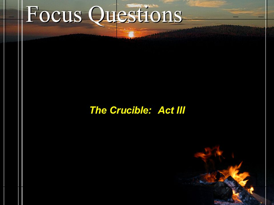 essay on the crucible act 3 Need help with act 3 in arthur miller's the crucible check out our revolutionary side-by-side summary and analysis.